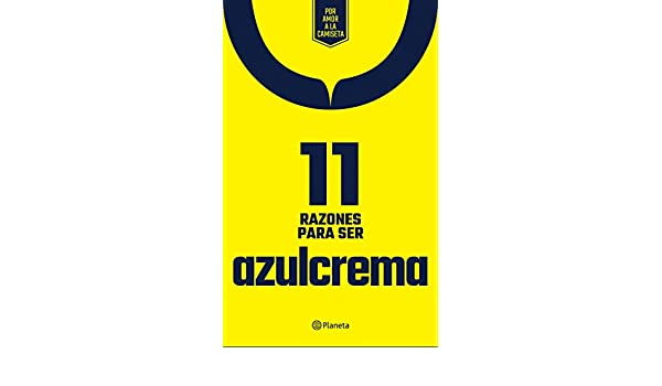 Amazon.com: 11 Razones para ser azulcrema (Spanish Edition) eBook: Planeta México: Kindle Store