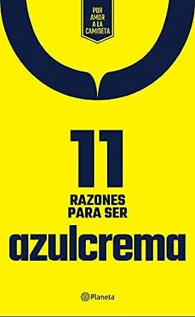 Amazon.com: 11 Razones para ser azulcrema (Spanish Edition ...
