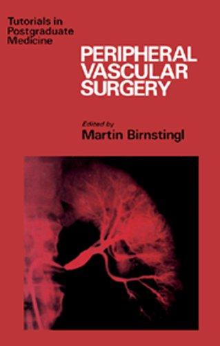 (Peripheral Vascular Surgery: Tutorials in Postgraduate Medicine)