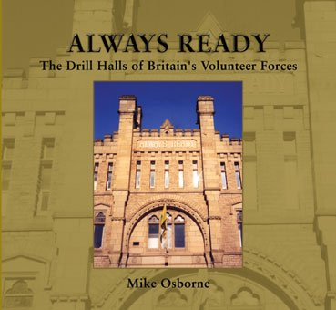 Download Always Ready: The Drill Halls of Britain's Volunteer Forces pdf