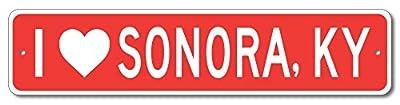 The Lizton Sign Shop Sonora, Kentucky - I love City, State Custom Novelty Aluminum Sign