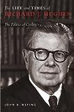 The Life and Times of Richard J. Hughes