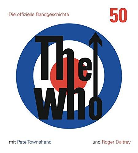 the-who-50-die-offizielle-bandgeschichte