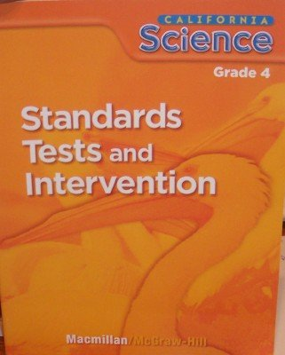 Standards Tests and Intervention Grade 4 (California Science: Student Edition)
