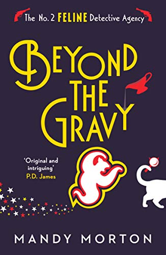 Beyond the Gravy (The No. 2 Feline Detective Agency Book 7) by [Morton, Mandy]