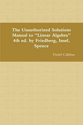 the unauthorized solutions manual to linear algebra 4th ed by rh amazon com Linear Equation Problems Linear Combination