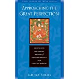 Approaching the Great Perfection: Simultaneous and Gradual Methods of Dzogchen Practice in the Longchen Nyingtig (Studies in Indian and Tibetan Buddhism)