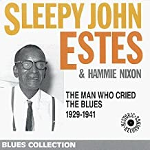 Man Who Cried the Blues by Sleepy John Estes (1999-03-09)