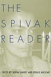 The Spivak Reader: Selected Works of Gayati Chakravorty Spivak