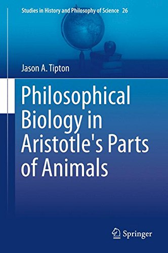 Philosophical Biology in Aristotle's Parts of Animals (Studies in History and Philosophy of Science)