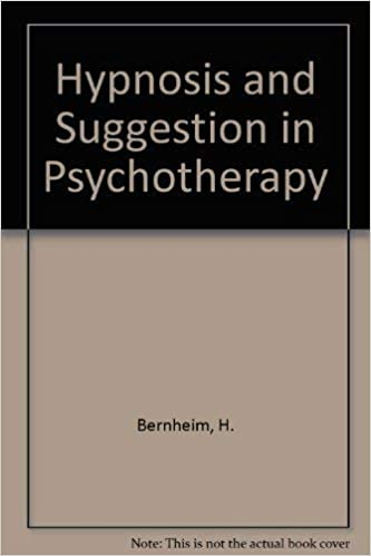 Hypnosis & Suggestion in Psychotherapy: H  Bernheim