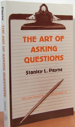 The Art of Asking Questions: Studies in Public Opinion, 3 (Princeton Legacy Library)