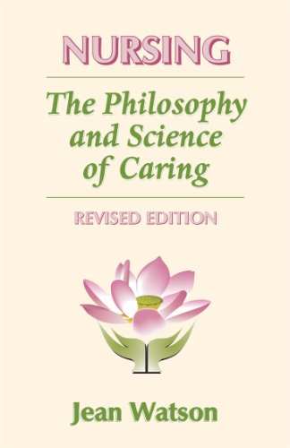 Nursing: The Philosophy and Science of Caring, Revised Edition by Brand: University Press of Colorado