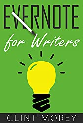 Evernote for Writers: How I use Evernote