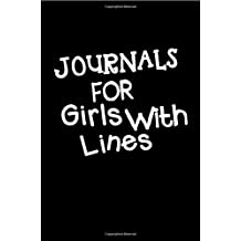 Journals For Girls With Lines: Blank Journal Notebook To Write In