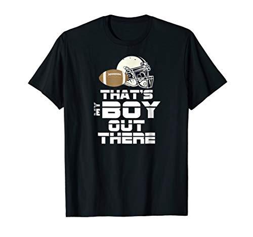 That's My Boy Football Mom & Dad Shirts