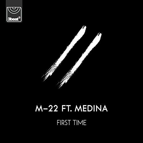 First Time [feat. Medina]