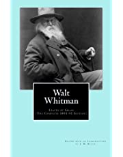Walt Whitman: Leaves of Grass (The Complete 1891-92 Edition)