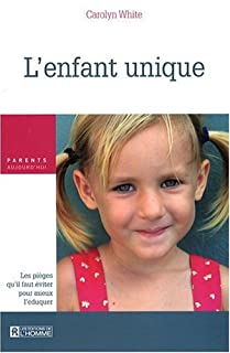L'enfant unique, White, Carolyn