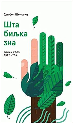 Book Sta biljka zna : vodic kroz svet cula