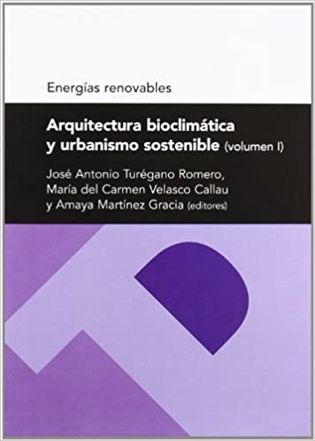 arquitectura bioclimatica y urbanismo sostenible volumen