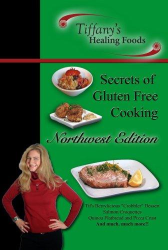 Secrets of Gluten Free Cooking: Northwest - Seattle Tiffany Store