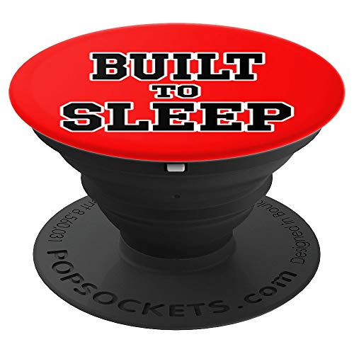 FUNNY BUILT TO SLEEP FOR NARCOLEPSY HYPERSOMNIA SLEEPYHEAD - PopSockets Grip and Stand for Phones and Tablets