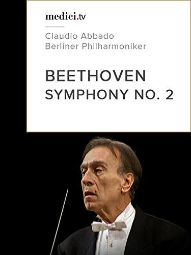 Beethoven, Symphony No. 2 - Claudio Abbado, Berliner Philharmoniker