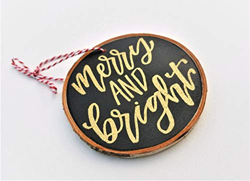 Merry and Bright - Hand Painted Embossed Organic Birch Wood Slice Christmas Ornament – A Perfect Rustic Decoration Gift for Any Family Christmas Tree Holiday Season High End Hand-Crafted Christmas