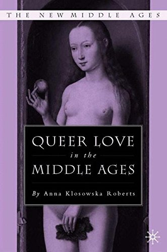 Queer Love in the Middle Ages (The New Middle Ages) by Brand: Palgrave Macmillan