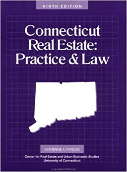 Connecticut Real Estate Practice and Law (Connecticut Real Estate Practice & Law) by Katherine A. Pancak (2001-04-01)