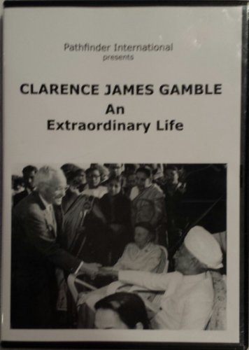 - Clarence James Gamble: An Extraordinary Life