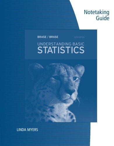 Notetaking Guide for Brase/Brase's Understanding Basic Statistics, 6th