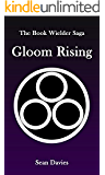 Gloom Rising (The Book Wielder Saga 1)