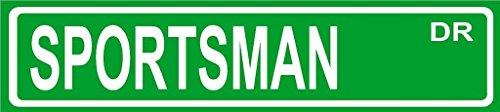 "SPORTSMAN novelty Street sign décor 6""X24"" aluminum occupations and hobbies."