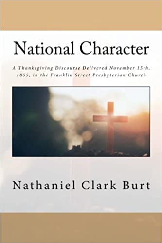 National Character: A Thanksgiving Discourse Delivered