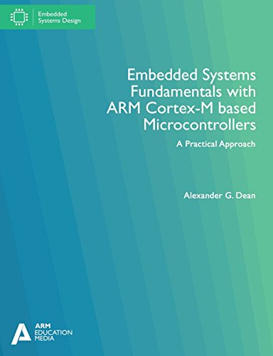 Price comparison product image Embedded Systems Fundamentals with ARM Cortex-M based Microcontrollers: A Practical Approach
