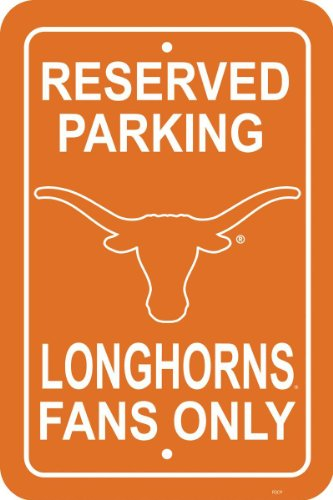 - Fremont Die NCAA Texas Longhorns 12-by-18 inch Plastic Parking Sign