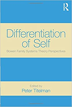 com differentiation of self bowen family systems theory differentiation of self bowen family systems theory perspectives