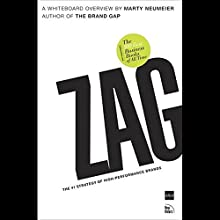 ZAG: The Number-One Strategy of High Performance Brands Audiobook by Marty Neumeier Narrated by Marty Neumeier