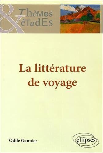 En ligne téléchargement La Littérature du Voyage pdf, epub ebook