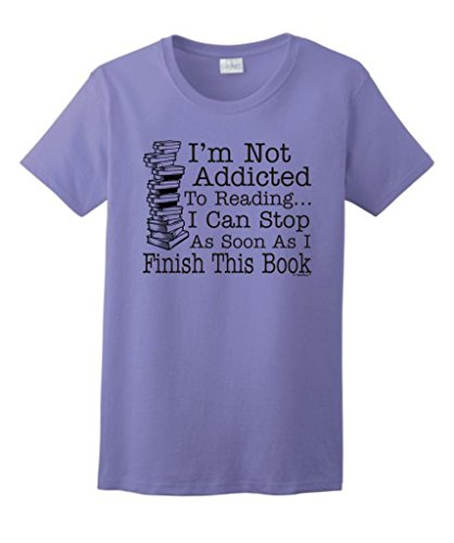 (Not Addicted to Reading Can Stop Finish This Book Ladies T-Shirt Large Violet)