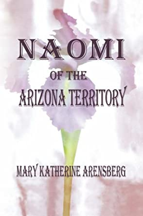 Naomi of the Arizona Territory
