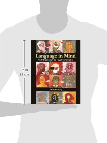 Language in Mind: An Introduction to Psycholinguistics by Sinauer Associates is an imprint of Oxford University Press
