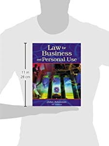 Law for Business and Personal Use by South-Western Educational Pub