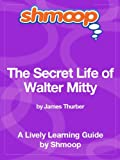 The Secret Life of Walter Mitty: Shmoop Study Guide