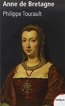 Anne de Bretagne par Tourault