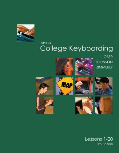 Gregg College Keyboarding (Lessons 1 - 20)