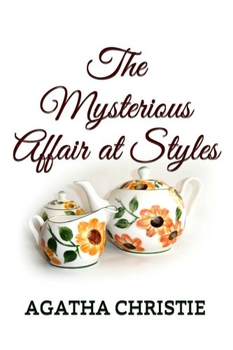 The Mysterious Affair at Styles (Agatha Christie) (Volume 1) PDF