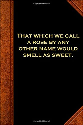 Amazon Com Shakespeare Quote Journal Rose Other Name Smell Sweet